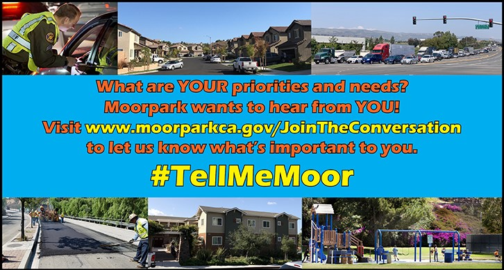 Join the Conversation at www.moorparkca.gov/JoinTheConversation
